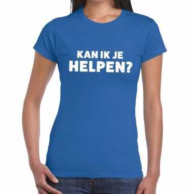 Blauw tekst shirt kan ik je helpen bedrukking dames