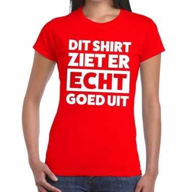 Dit shirt ziet er echt goed uit tekst t shirt rood dames