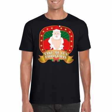 Foute kerstmis shirt zwart take me its christmas mannen
