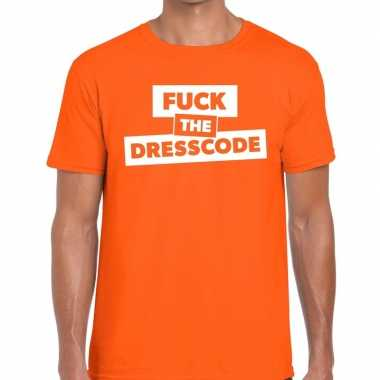 Fuck the dresscode tekst t shirt oranje heren