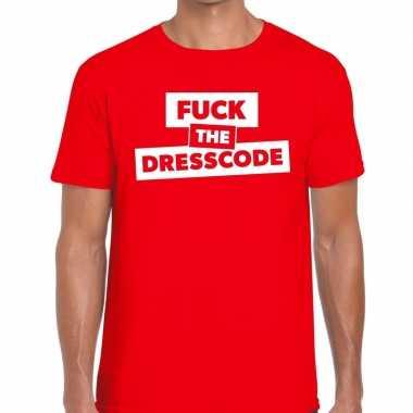 Fuck the dresscode tekst t shirt rood heren