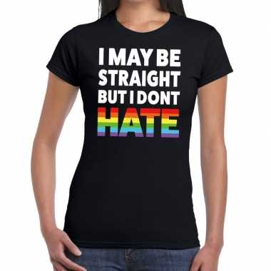 Gay pride i may be straight but i dont hate t shirt zwart dames
