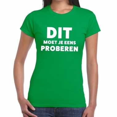 Groen tekst shirt dit moet je eens proberen bedrukking dames