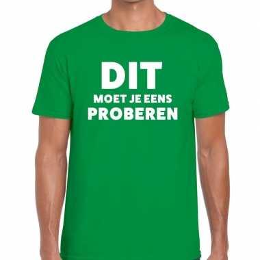 Groen tekst shirt dit moet je eens proberen bedrukking heren