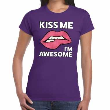 Kiss me i am awesome t shirt paars dames
