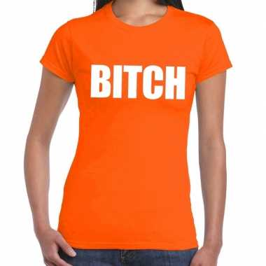 Oranje bitch shirt dames