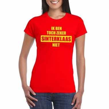 Sint-shirt rood ik ben toch zeker sinterklaas niet dames