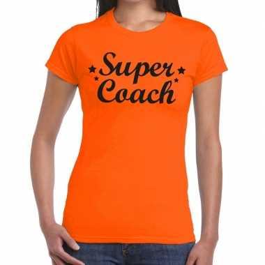 Super coach cadeau t shirt oranje dames