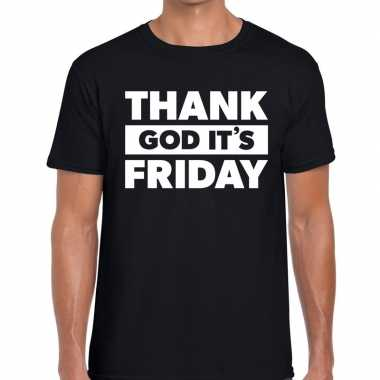 Thank god it is friday tekst t shirt zwart heren