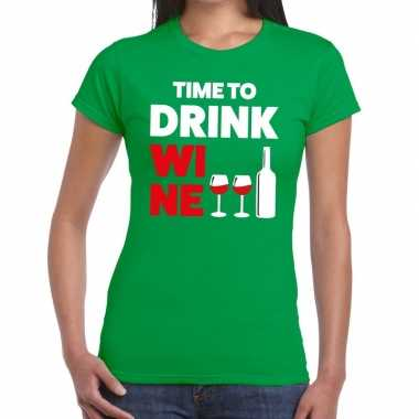 Time to drink wine tekst t shirt groen dames