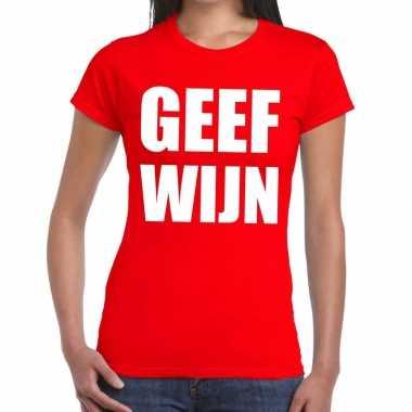 Toppers geef wijn tekst t shirt rood dames