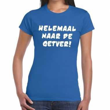 Toppers helemaal naar getver tekst t shirt blauw dames