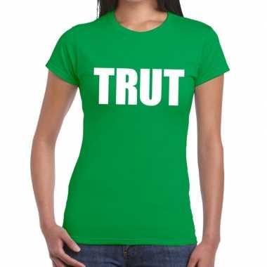 Trut tekst t shirt groen dames
