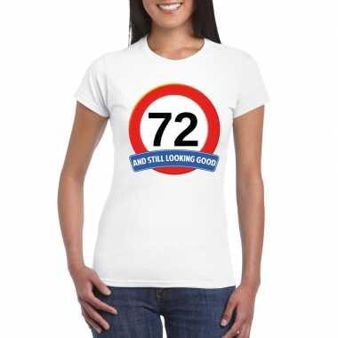 Verkeersbord 72 jaar t shirt wit dames