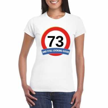 Verkeersbord 73 jaar t shirt wit dames