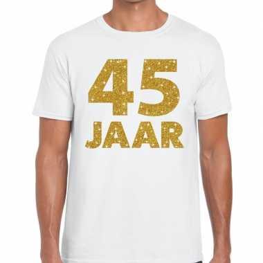 Wit vijfenveertig jaar verjaardag shirt heren gouden bedrukking