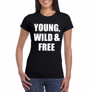 Young wild and free tekst t-shirt zwart dames