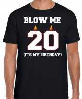20 jaar verjaardag cadeau t-shirt blow me its my birthday zwart heren