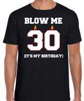 30 jaar verjaardag cadeau t-shirt blow me its my birthday zwart heren