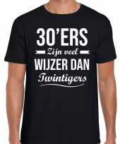 30ers zijn veel wijzer dan twintigers verjaardags t-shirt zwart heren