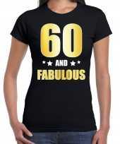 60 and fabulous verjaardag cadeau t-shirt shirt goud 60 jaar zwart dames