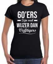 60ers zijn veel wijzer dan vijftigers verjaardags t-shirt zwart dames
