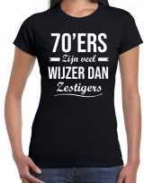 70ers zijn veel wijzer dan zestigers verjaardags t-shirt zwart dames
