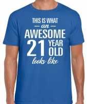 Awesome 21 year 21 jaar cadeau t-shirt blauw heren
