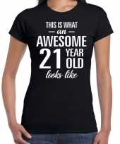 Awesome 21 year 21 jaar cadeau t-shirt zwart dames