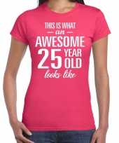 Awesome 25 year 25 jaar cadeau t-shirt roze dames