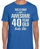 Awesome 40 year 40 jaar cadeau t-shirt blauw heren