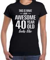 Awesome 40 year 40 jaar cadeau t-shirt zwart dames