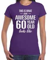 Awesome 60 year 60 jaar cadeau t-shirt paars dames