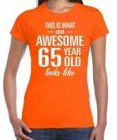 Awesome 65 year 65 jaar cadeau t-shirt oranje dames