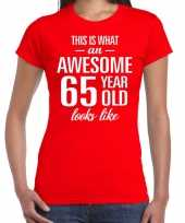 Awesome 65 year 65 jaar cadeau t-shirt rood dames