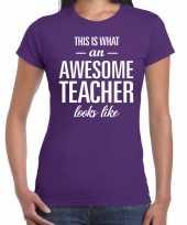 Awesome teacher cadeau juffendag t-shirt paars dames