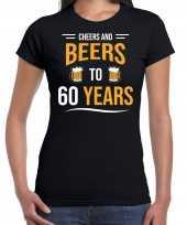Cheers and beers 60 jaar verjaardag cadeau t-shirt zwart dames