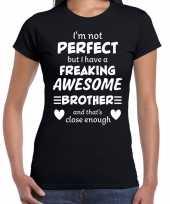 Freaking awesome brother broer cadeau t-shirt zwart dames