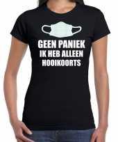 Geen paniek ik heb alleen hooikoorts t-shirt zwart dames