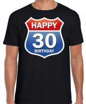 Happy birthday 30 jaar verjaardag t-shirt route bordje zwart heren