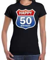 Happy birthday 50 jaar sarah verjaardag t-shirt route bordje zwart dames