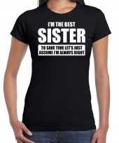 I m the best sister t-shirt zwart dames beste zus cadeau