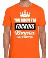 Oranje fucking kingsize t-shirt heren