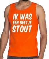 Oranje ik was een beetje stout tanktop mouwloos shirt he