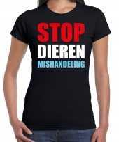 Stop dieren mishandeling demonstratie protest t-shirt zwart dames