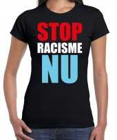 Stop racisme nu demonstratie protest t-shirt zwart dames
