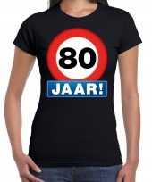 Stopbord 80 jaar verjaardag t-shirt zwart dames