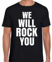 We will rock you fun tekst t-shirt zwart heren