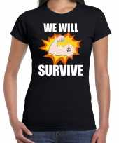 We will survive t-shirt crisis zwart dames