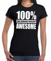 Zwart tekst t-shirt 100 procent awesome dames